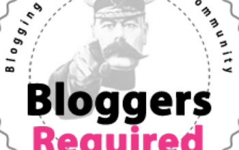 Bloggers Required – getting the most from your campaign